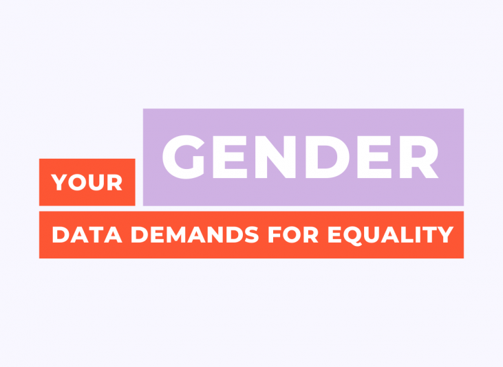 """Orange and lavender block text reads """"Your gender data demands for equality"""""""
